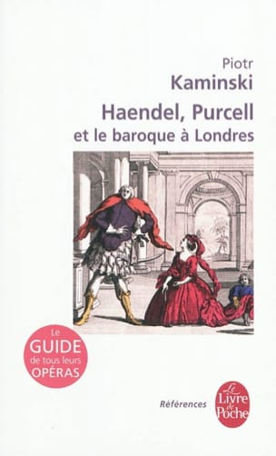 Haendel, Purcell et le baroque à Londres Piotr KAMINSKI laflutedepan