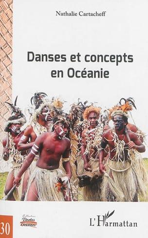 Danses et concepts en Océanie Nathalie CARTACHEFF Livre laflutedepan