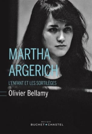 Marta Argerich - Olivier BELLAMY - Livre - laflutedepan.com