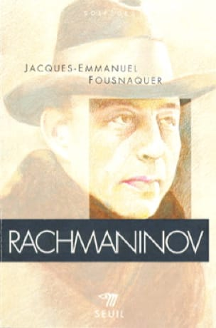 Rachmaninov - FOUSNAQUER Jacques-Emmanuel - Livre - laflutedepan.com