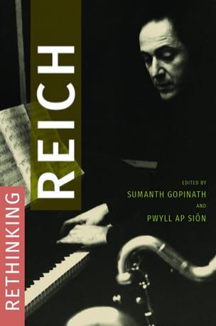 Rethinking Reich - GOPINATH Sumanth / SIÔN Pwyll ap - laflutedepan.com