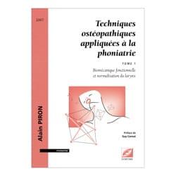 Techniques ostéopathiques appliquées à la phoniatrie, tome 1 laflutedepan