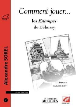 Comment jouer... les Estampes de Debussy Alexandre SOREL laflutedepan