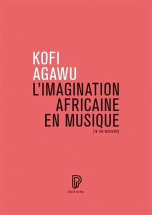 L'imagination africaine en musique Kofi AGAWU Livre laflutedepan