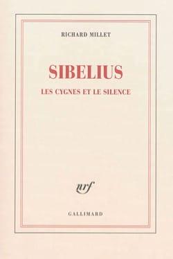 Sibelius, les cygnes et le silence Richard MILLET Livre laflutedepan