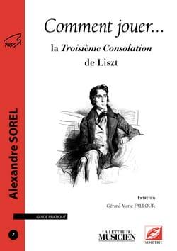 Comment jouer... la Troisième Consolation de Liszt laflutedepan