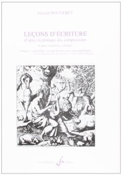 Gérard BOUGERET - Leçons d'écriture d'après la pratique des compositeurs, vol. 1 - Livre - di-arezzo.fr