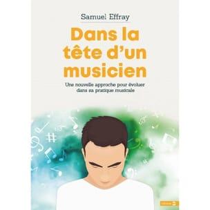 Dans la tête d'un musicien Samuel EFFRAY Livre laflutedepan