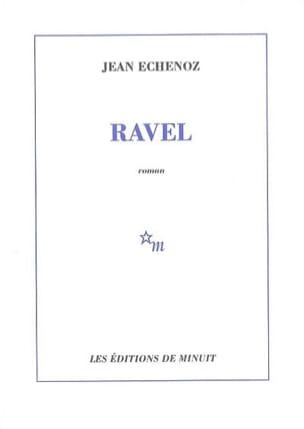 Ravel Jean ECHENOZ Livre Les Hommes - laflutedepan
