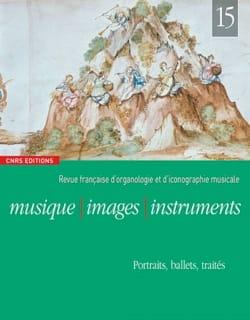 Musique, images, instruments, n° 15. Portraits, ballets, traités. laflutedepan