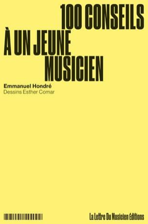 100 conseils à un jeune musicien Emmanuel HONDRE Livre laflutedepan