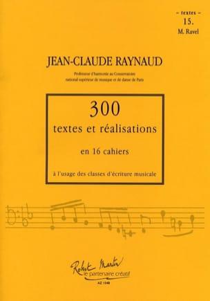 300 textes et réalisations : Cahier 15 (textes) Ravel laflutedepan
