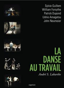 La danse au travail - DVD LABARTHE André S. Livre laflutedepan