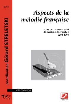 Aspects de la mélodie française STRELETSKI Gérard dir. laflutedepan