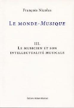 Le monde-musique III : Le musicien et son intellectualité musicale laflutedepan