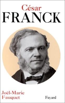 César Franck FAUQUET Joël-Marie Livre Les Hommes - laflutedepan