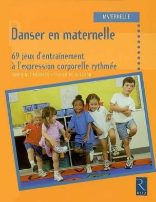 Danser en maternelle : 69 jeux d'entraînement à l'expression corporelle rythmée laflutedepan