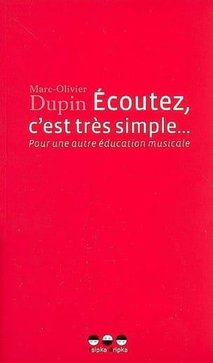 Ecoutez, c'est très simple... : pour une autre éducation musicale laflutedepan