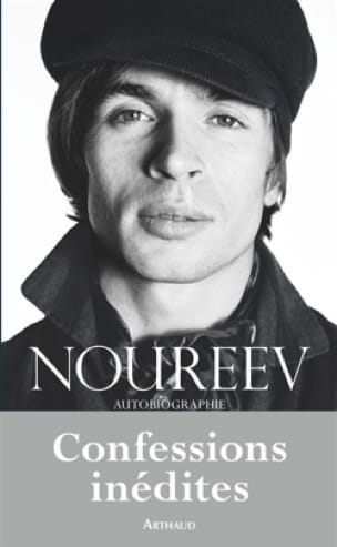 Noureev : autobiographie - Rudolf NOUREEV - Livre - laflutedepan.com