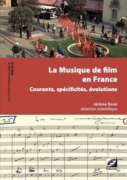 La Musique de film en France: courants, spécificités, évolutions laflutedepan