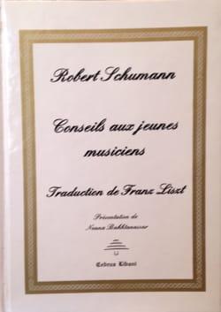 Conseils aux jeunes musiciens Robert SCHUMANN Livre laflutedepan