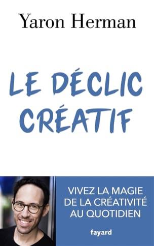 Le déclic créatif Yaron HERMAN Livre Les Sciences - laflutedepan