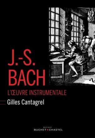 J.-S. Bach : l'oeuvre instrumentale Gilles CANTAGREL laflutedepan