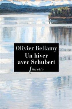 Un hiver avec Schubert Olivier BELLAMY Livre Les Hommes - laflutedepan
