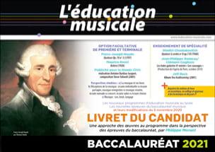 Collectif - L'éducation musicale - Livret du candidat - Baccalauréat 2021 - Livre - di-arezzo.fr