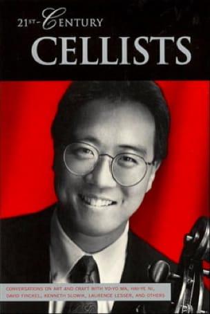 21st-Century Cellists : conversations on art and craft - laflutedepan.com