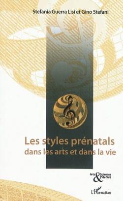 Les styles prénatals dans les arts et dans la vie laflutedepan