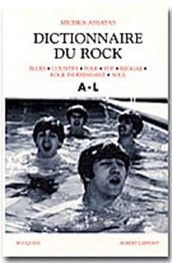 Dictionnaire du rock A-L Michka dir. ASSAYAS Livre laflutedepan