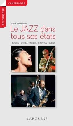 Le jazz dans tous ses états : histoire, styles, foyers, grandes figures laflutedepan