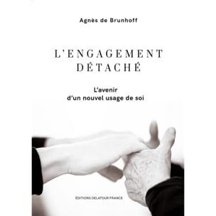DE BRUNHOFF Agnès - L'engagement détaché - Livre - di-arezzo.fr
