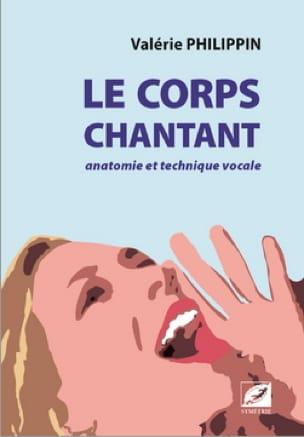 Le corps chantant : anatomie et technique vocale - laflutedepan.com