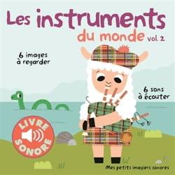 Les instruments du monde, vol. 2 Marion BILLET Livre laflutedepan