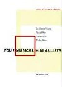 Four musical minimalists : La Monte Young, Terry Riley, Steve Reich, Philip Glas laflutedepan