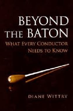 Beyond the Baton: What Every Conductor Needs to Know laflutedepan