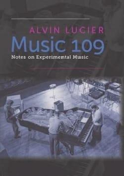 Music 109: Notes on Experimental Music - laflutedepan.com