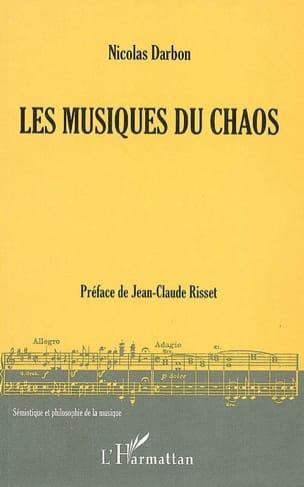 Les musiques du chaos DARBON Nicolas (dir.) Livre laflutedepan