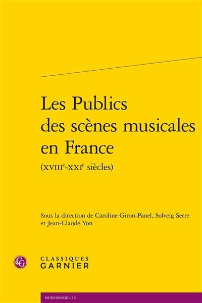 Les publics des scènes musicales en France (XVIIIe-XXIe siècles) - laflutedepan.com