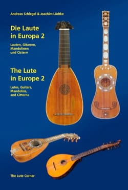 Die Laute in Europa 2 - The Lute in Europe 2 (Livre en allemand - anglais) laflutedepan