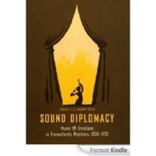 Sound diplomacy - GIENOW-HECHT Jessica C.E. - laflutedepan.com
