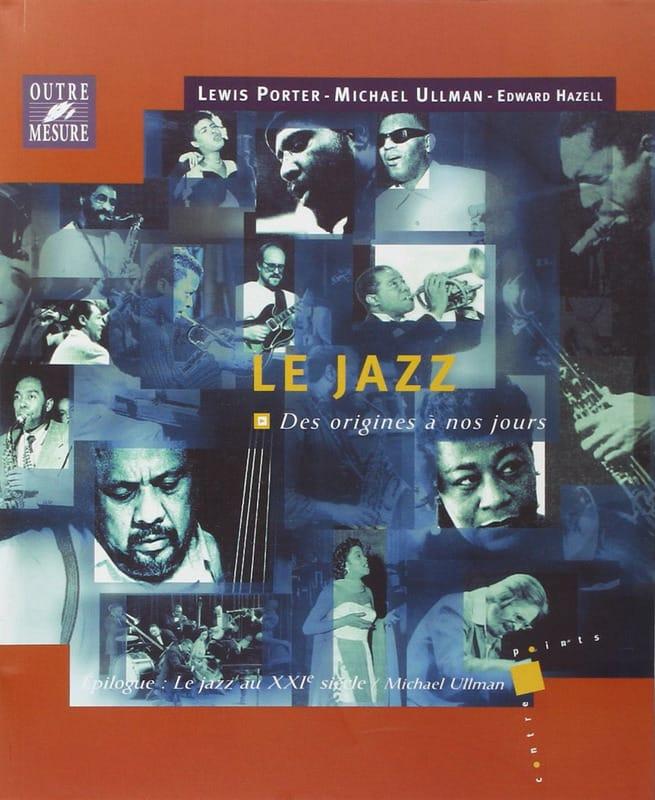 Le jazz - Des origines à nos jours - laflutedepan.com