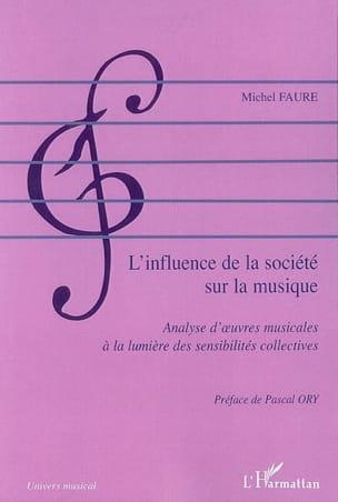 L'influence de la société sur la musique Michel FAURE laflutedepan