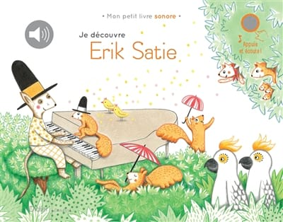 Je découvre Satie - Delphine RENON - Livre - laflutedepan.com