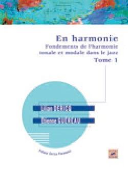 En harmonie : fondements de l'harmonie tonale et modale dans le jazz VOL 1 laflutedepan