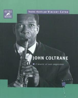 John Coltrane : l'œuvre et son empreinte Vincent COTRO laflutedepan