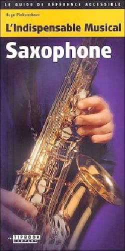 L'indispensable musical - Saxophone Hugo PINKSTERBOER laflutedepan