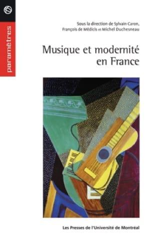 Musique et modernité en France, 1900-1945 - laflutedepan.com